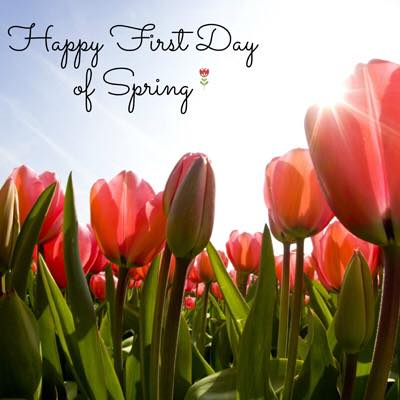 Happy First Day of Spring