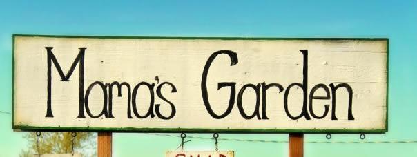 Mamas-Garden-Sign.jpg