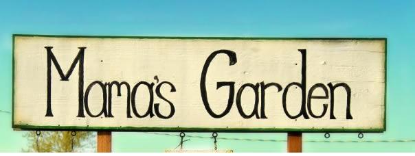 Mamas-Garden-Sign.png